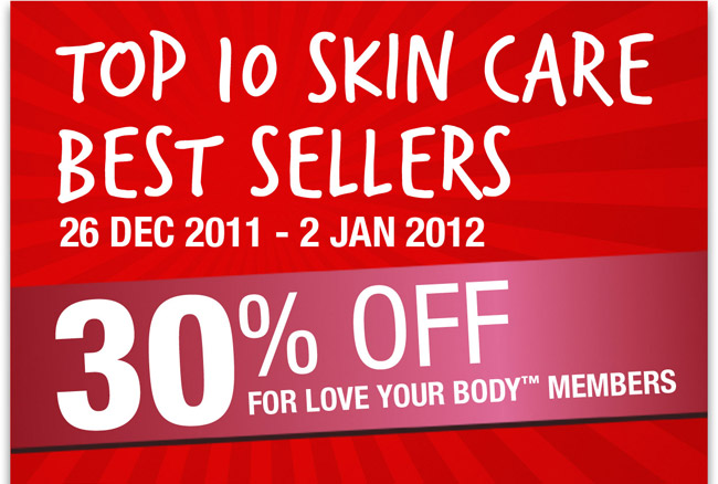 TOP 10 SKINCARE BEST SELLERS 30% Off for LOVE YOUR BODY Members